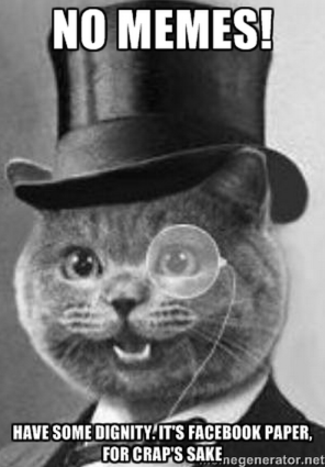 FACEBOOK PAPER MONOCLE CAT